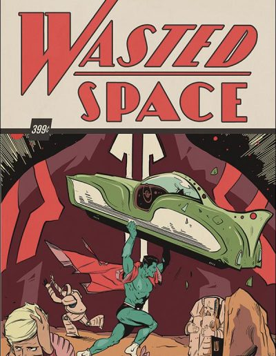 Wasted Space #1 - April 2018