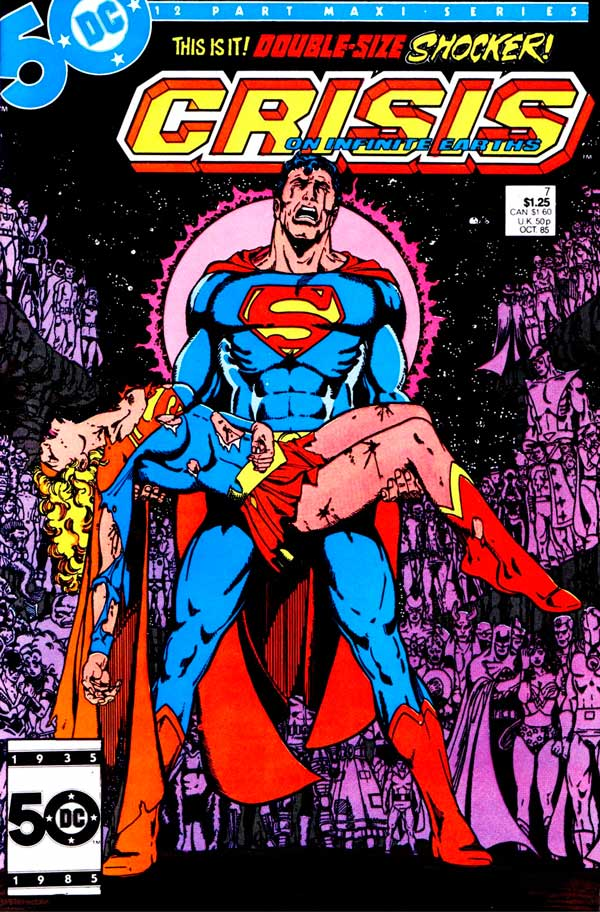 Crisis on Infinite Earths #7 - October 1985