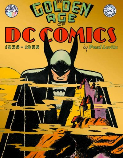 The Golden Age of Comics: 1935-1956 - January 2013