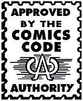 Official Seal of the Comics Code Authority