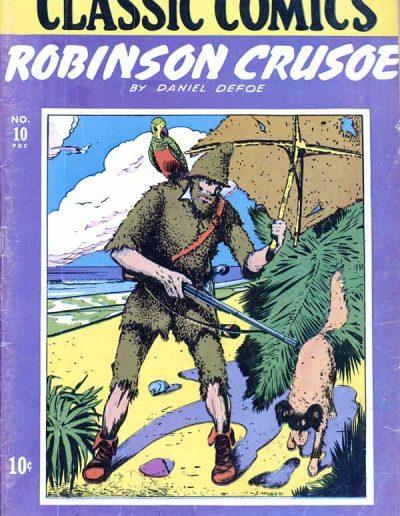 Classic Comics #10 Robinson Crusoe - April 1943