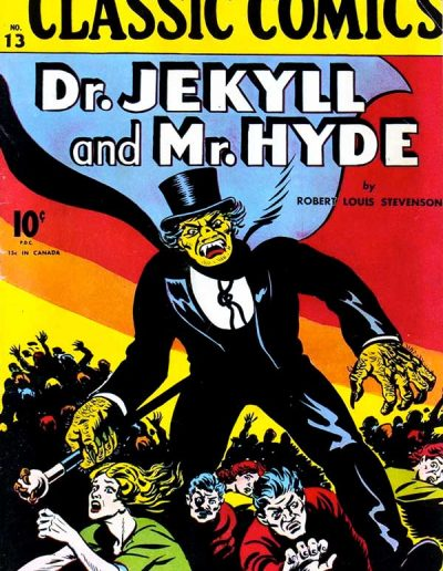 Classic Comics #13 Dr. Jekyll and Mr. Hyde - August 1943