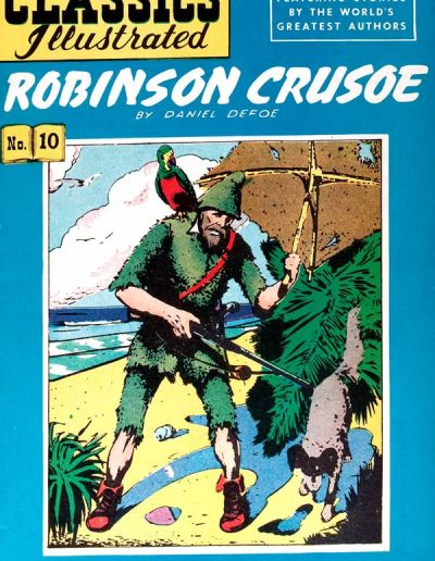 Classics Illustrated #10 Robinson Crusoe - April 1943