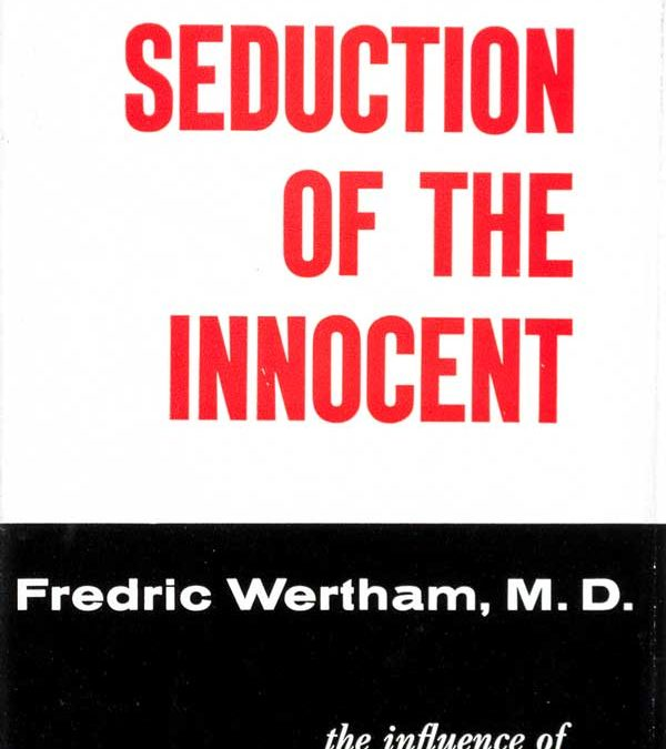 Comics Referenced in Seduction of the Innocent by Frederic Wertham, M.D.