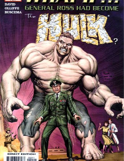 What If General Ross Had Become the Hulk #1 - February 2005