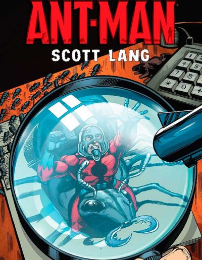 Ant-Man: Scott Lang (Vol 1 TPB) - June 2015