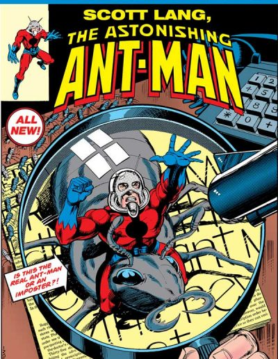True Believers: Scott Lang, The Astonishing Ant Man #1 - August 2018