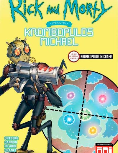 Rick and Morty Presents: Krombopulos Michael #1 - June 2018
