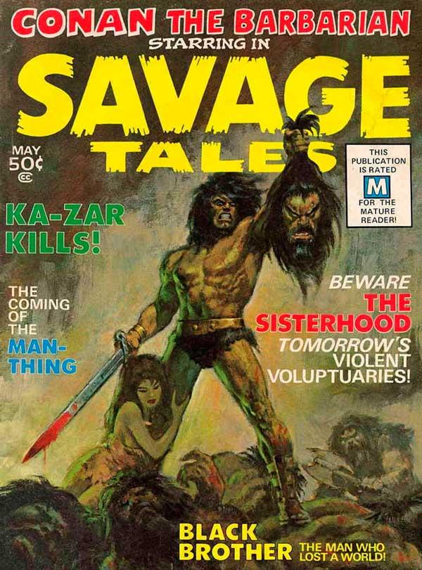 Savage Tales #1 - May 1971